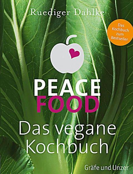 Ruediger Dahlke PEACE FOOD KOCHBUCH