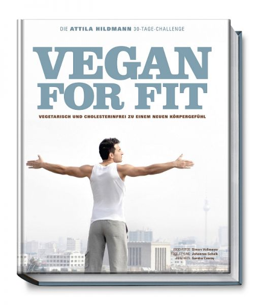 Attila Hildmann VEGAN FOR FIT - 30 TAGE CHALLENGE